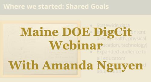 Webinar: Maine DOE DigCit Webinar